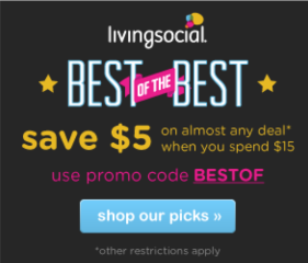 Living Social Deal: $5 Off $15 or More Purchase!
