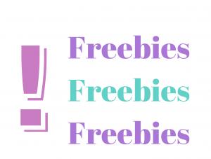 Freebies Freebies Freebies