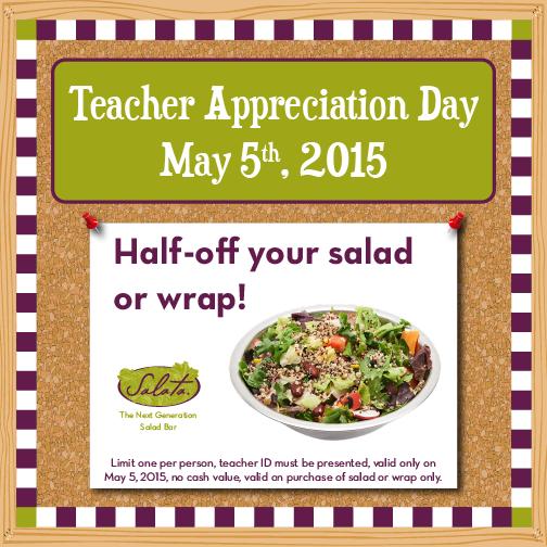 Salata: Teacher Appreciation Day – Half off Salad or Wrap