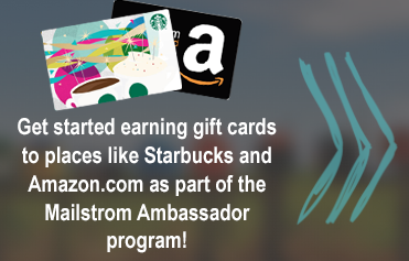 Become a Mailstrom Ambassador & Earn Gift Cards