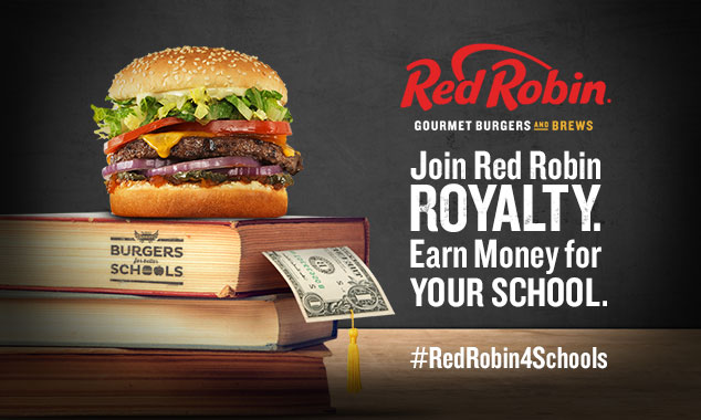 Red Robin Royalty Earn Money For Your School Redrobin4schools Deal Icious Mom