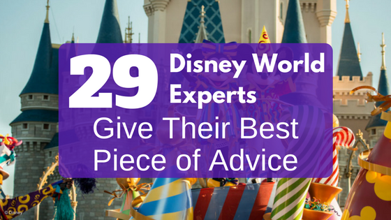 Disney Insider Tips By 29 Experts