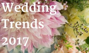 Hottest Affordable Wedding Trends 2017
