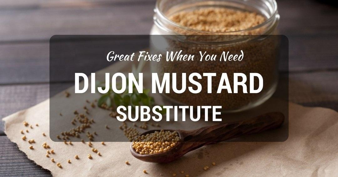 dijon mustard substitute